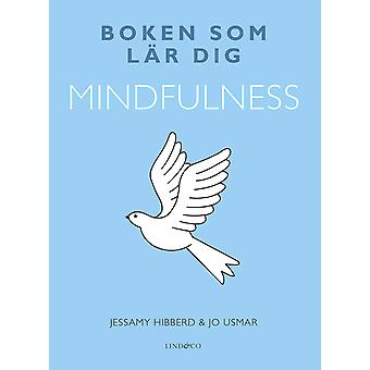The book that teaches you mindfulness 9789174614770