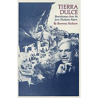 Tierra Dulce by Nusbaum & Rosemary