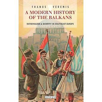 Moderne geschiedenis van de Balkan door Thanos Veremis