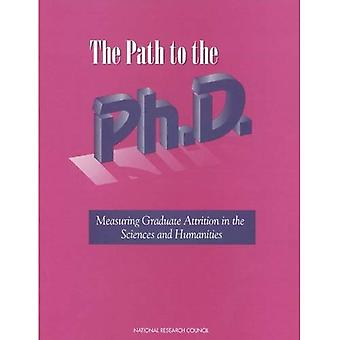 The Path to the Ph.D.: Measuring Graduate Attrition in the Sciences and Humanities