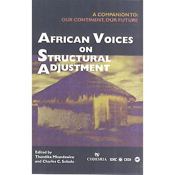 African Voices On Structural Adjustment - A Companion to - Our Continen