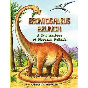 Brontosaurus Brunch by Peers & Judi