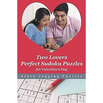 Two Lovers Perfect Sudoku Puzzles for Valentines Day by Brain Jogging Puzzles