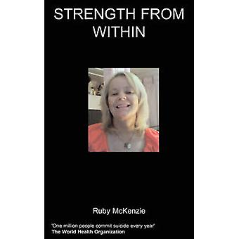 Strength from Within by McKenzie & R.