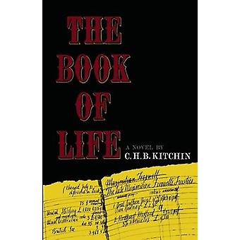 The Book of Life by Kitchin & C. H. B.