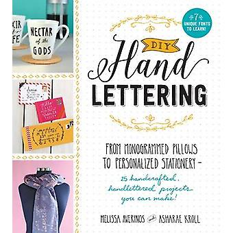DIY Handlettering - From Monogramed Pillows to Personalized Stationery