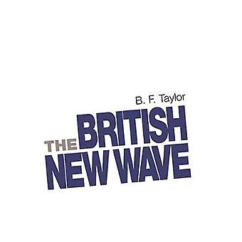 The British New Wave A Certain Tendency by Taylor & B. F.