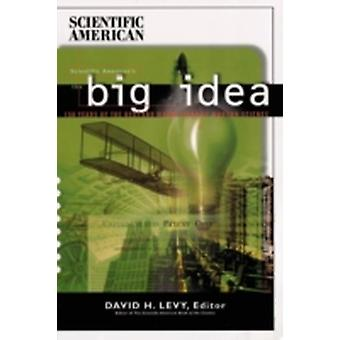 The Big Idea by Scientific American