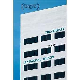 The Complex by Wilson & Ian Randall