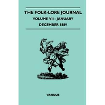The FolkLore Journal  Volume VII  JanuaryDecember 1889 by Various