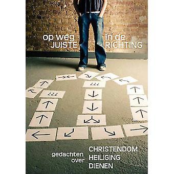 OP WEG IN DE JUISTE RICHTING Dutch Journey in the Right Direction by Crocker & Gustavo