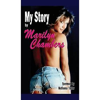My Story by Marilyn Chambers hardback by Chambers & Marilyn