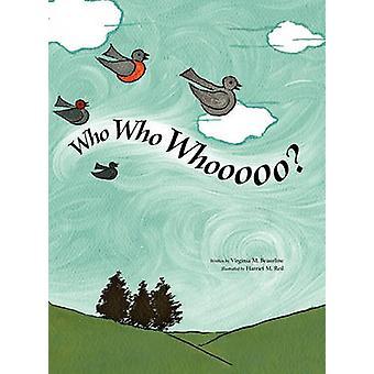 Who Who Whooooo by Beaurline & Virgina M.
