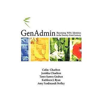 Genadmin Theorizing Wpa Identities in the TwentyFirst Century by Charlton & Colin