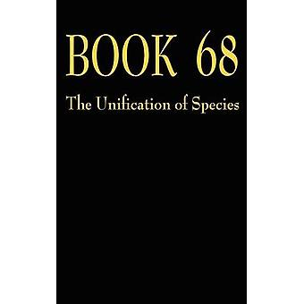 Book 68 the Unification of Species by Hamilton & Blair