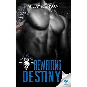 Rewriting Destiny by Morgan & Shelly