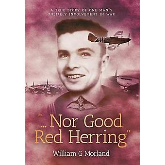 Nor Good Red Herring by Morland & William G