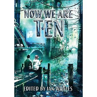 Now We Are Ten by Hamilton & Peter F.