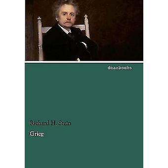 Grieg by Stein & Richard H.