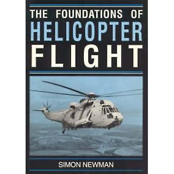 Foundations of Helicopter Flight by S. Newman - 9780340587027 Book