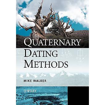 Quaternary Dating menetelmät Mike Walker - 9780470869277 Kirja