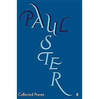 Collected Poems by Paul Auster - 9780571349630 Book