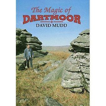 The Magic of Dartmoor by David Mudd - 9780948158964 Book