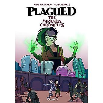 Plagued - The Miranda Chronicles Vol 3 by Gary Chudleigh - 97819107752