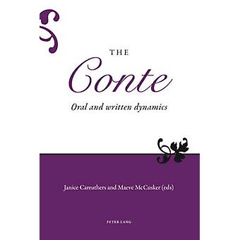 The Conte - Oral and Written Dynamics (1st New Edition) av Janice Carr