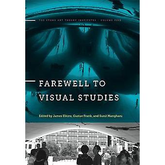 Abschied von Visual Studies von James Elkins - Gustav Frank - Leser in