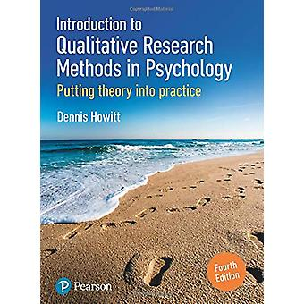 Introduction to Qualitative Research Methods in Psychology - Putting T