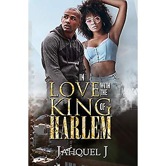 In Love With The King Of Harlem by Jahquel J. - 9781622861347 Book