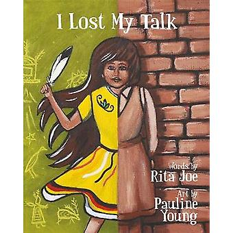 I Lost My Talk by Rita Joe - 9781771088107 Book