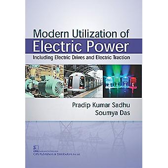Modern Utilization of Electric Power by Pradeep Kumar Sadhu - 9789387