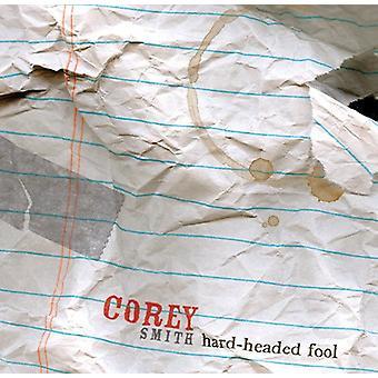 Corey Smith - Hard-Headed Fool [CD] USA import