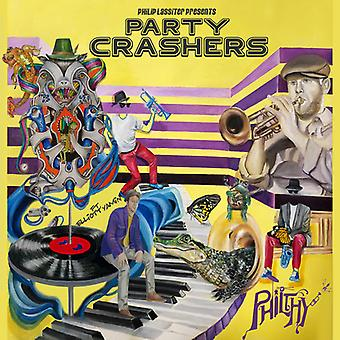 Philthy - Party Crashers [CD] USA import