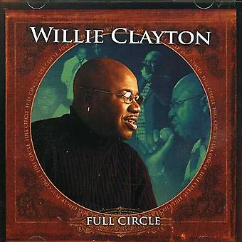 Willie Clayton - Full Circle [CD] USA import