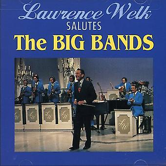 Lawrence Welk - Salutes the Big Bands [CD] USA import