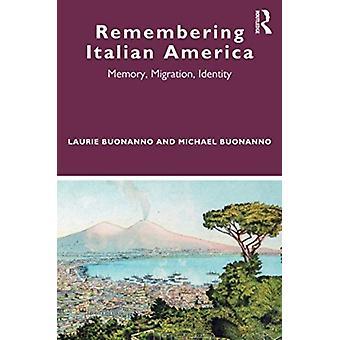 Laurie BuonannoMichael Buonannon Italian Amerikan muistaminen