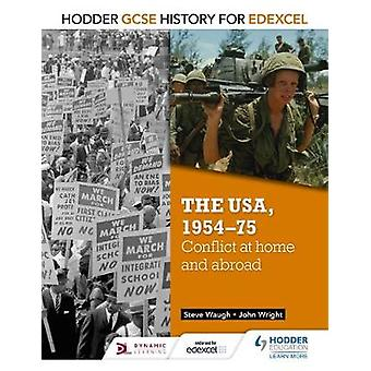 Hodder GCSE History for Edexcel The USA 195475 conflict at home and abroad