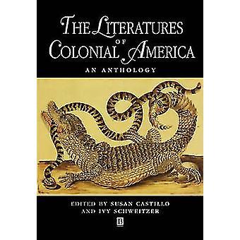 Siirtomaa-Amerikan kirjallisuudet - Susan Castillon antologia -