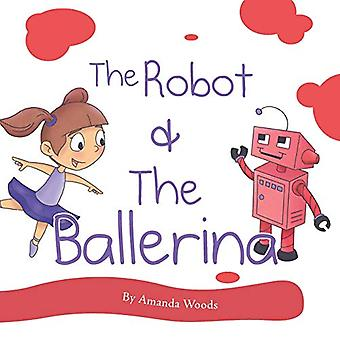 The Robot & the Ballerina by Amanda Woods - 9780998697598 Book