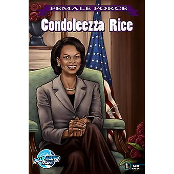 Female Force - Condoleezza Rice by Nick Lyons - 9781427639325 Book