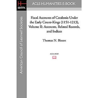 Fiscal Accounts of Catalonia Under the Early Count-Kings (1151-1213)