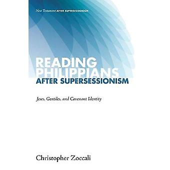 Reading Philippians After Supersessionism by Christopher Zoccali - 97