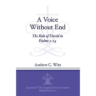 A Voice Without End by Andrew C. Witt