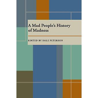 Mad Peoples History of Madness A door Dale Peterson