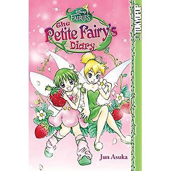 Disney Manga Fairies  The Petite Fairys Diary by Illustrated by Jun Asuka