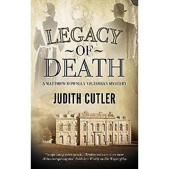 Legacy of Death 2 A Harriet  Matthew Rowsley mystery 2