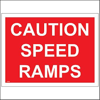 VE008 Caution Speed Ramps Sign